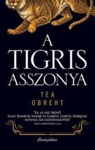 A TIGRIS ASSZONYA - Ebook - OBREHT, TÉA