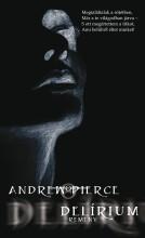 DELÍRIUM - REMÉNY - Ebook - PIERCE, ANDREW