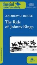 THE RIDE OF JOHNNY RINGO - Ekönyv - ROUSE, ANDREW C.