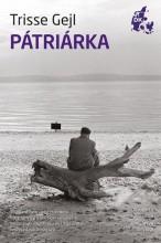 PÁTRIÁRKA - Ekönyv - GEJL, TRISSE