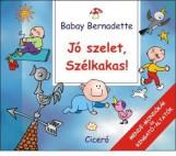 JÓ SZELET, SZÉLKAKAS! - Ekönyv - BABAY BERNADETTE