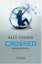 CROSSED - ÖSSZEFONÓDVA - Ekönyv - CONDIE, ALLY