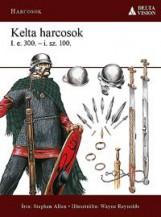 KELTA HARCOSOK I.E.300-I.SZ.100. - Ekönyv - ALLEN, STEPHEN