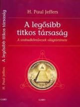 A LEGŐSIBB TITKOS TÁRSASÁG - Ekönyv - JEFFERS, H.PAUL