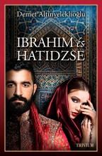 IBRAHIM ÉS HATIDZSE (1. RÉSZ) - Ekönyv - ALTINYELEKLIOGLU, DEMET