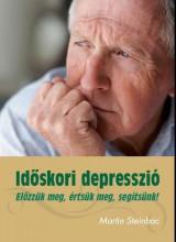 IDŐSKORI DEPRESSZIÓ - ELŐZZÜK MEG, ÉRTSÜK MEG, SEGÍTSÜNK! - Ekönyv - STEINBAC, MARTIN