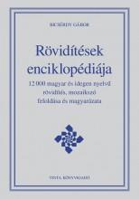 RÖVIDÍTÉSEK ENCIKLOPÉDIÁJA - Ebook - BICSÉRDY GÁBOR