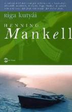 RIGA KUTYÁI - Ekönyv - MANKELL, HENNING