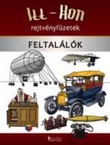 FELTALÁLÓK - ITT-HON REJTVÉNYFÜZETEK - Ekönyv - DINASZTIA TANKÖNYVKIADÓ KFT.
