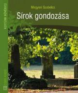 SÍROK GONDOZÁSA - Ekönyv - MEGYERI SZABOLCS