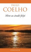 Mint az áradó folyó - Ekönyv - Paulo Coelho