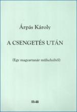 A CSENGETÉS UTÁN - Ekönyv - ÁRPÁS KÁROLY