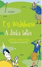 A DINKA LELKE - Ekönyv - WODEHOUSE, P.G.