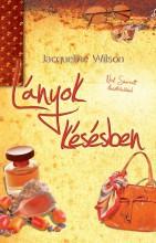 LÁNYOK KÉSÉSBEN (ÚJ, FŰZÖTT!) - Ekönyv - WILSON, JACQUELINE