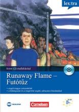 RUNAWAY FLAME - FUTÓTŰZ (KRIMI CD-MELLÉKLETTEL - Ebook - MAXIM KÖNYVKIADÓ KFT.
