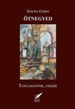 ÖTNEGYED - TANULMÁNYOK, ESSZÉK - Ekönyv - SZIRTES GÁBOR