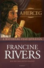 A HERCEG - A BÁTORSÁG FIAI - JÓNÁTÁN - Ekönyv - RIVERS, FRANCINE