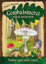 GOMBAISMERET ISKOLÁSOKNAK - Ebook - GÁBOR EMESE