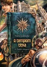 A TEMPLOM TITKA - A TUDÁS KÖNYVEI 3. (ÚJ) - Ekönyv - VIDRA GABRIELLA