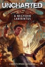UNCHARTED - A NEGYEDIK LABIRINTUS - Ekönyv - GOLDEN, CHRISTOPHER