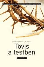 TÖVIS A TESTBEN - Ekönyv - LAWRENCE, DAVID HERBERT