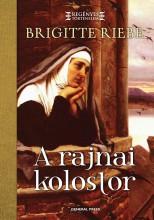 A RAJNAI KOLOSTOR - - Ekönyv - RIEBE, BRIGITTE