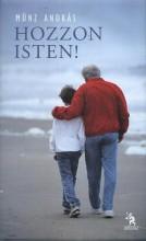 HOZZON ISTEN! - Ekönyv - MÜNZ ANDRÁS