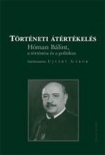 TÖRTÉNETI ÁTÉRTÉKELÉS - DVD-VEL - - Ekönyv - RÁCIÓ KIADÓ
