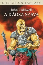 A KÁOSZ SZAVA - Ekönyv - CALDWELL, JOHN