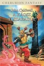 A KÁOSZ ELSZABADUL - Ekönyv - CALDWELL, JOHN