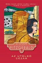 AZ UTOLSÓ CÉZÁR - Ekönyv - FITZGERALD, F. SCOTT