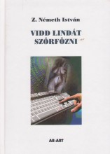 VIDD LINDÁT SZÖRFÖZNI - Ekönyv - Z. NÉMETH ISTVÁN