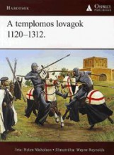 A TEMPLOMOS LOVAGOK 1120-1312. - Ekönyv - NICHOLSON, HELEN