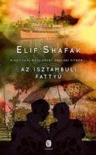 AZ ISZTAMBULI FATTYÚ (ÚJ) - Ekönyv - SHAFAK, ELIF