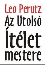 AZ UTOLSÓ ÍTÉLET MESTERE - Ekönyv - PERUTZ, LEO