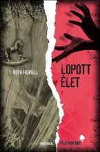 LOPOTT ÉLET - Ekönyv - RENDELL, RUTH