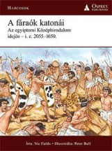 A FÁRAÓK KATONÁI - Ekönyv - FIELDS, NIC