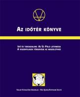 AZ IDŐTÉR KÖNYVE - Ekönyv - KORNÉTÁS KIADÓ KFT.