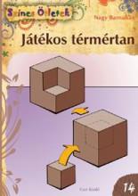 JÁTÉKOS TÉRMÉRTAN - Ekönyv - NAGY BARNABÁS