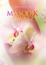 MÁSODIK TAVASZ - Ekönyv - DR.MAOSHING NI