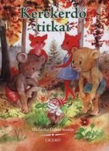 KEREKERDŐ TITKAI - Ekönyv - MATHEIKA GÁBOR