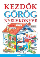KEZDŐK GÖRÖG NYELVKÖNYVE (ÚJ!) - Ekönyv - HOLNAP KIADÓ