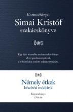 NÉMELY ÉTKEK KÉSZÍTÉSI MÓDJA - Ekönyv - SIMAI KRISTÓF