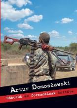 HÁBORÚK ÉS FORRADALMAK KÖLTŐJE - Ekönyv - DOMOSLAWSKI, ARTUR