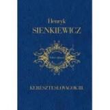 KERESZTESLOVAGOK III. - Ekönyv - SIENKIEWICZ, HENRYK