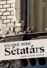 SÉTATÁRS - Ekönyv - BÄCHER IVÁN
