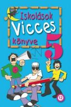 ISKOLÁSOK VICCESKÖNYVE 5. - Ekönyv - KUK KÖNYV- ÉS LAPKIADÓ