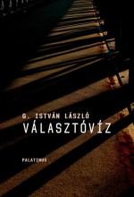 VÁLASZTÓVÍZ - Ekönyv - G. ISTVÁN LÁSZLÓ
