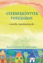 GYERMEKKÖNYVEK VONZÁSÁBAN - ESSZÉK, TANULMÁNYOK - Ekönyv - PONT KIADÓ KFT.