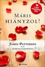 MÁRIS HIÁNYZOL! - Ekönyv - PATTERSON, JAMES-CHARDONNET, GABRIELLE